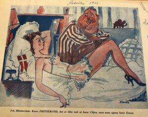 Satire vendt mod Frits Clausen i Raketten 1942. Rigsarkivet. Teksten under billedet: Frk. Ministerium: Kære FRITZEMAND, det er ikke nok at have Viljen, man maa ogsaa have Evnen.